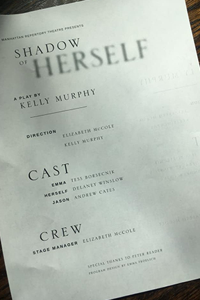 Program pamphlet of the play, Shadow of Herself written by Kelly Murphy.